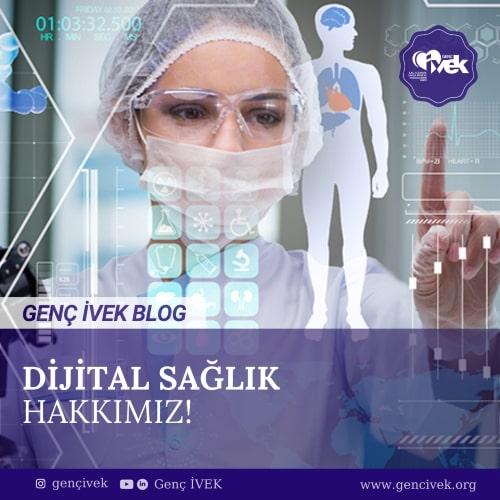 Dijital Sağlık Hakkımız