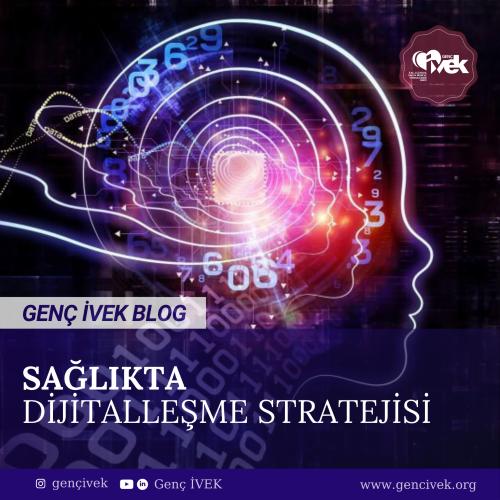 Sağlıkta Dijitalleşme Stratejileri