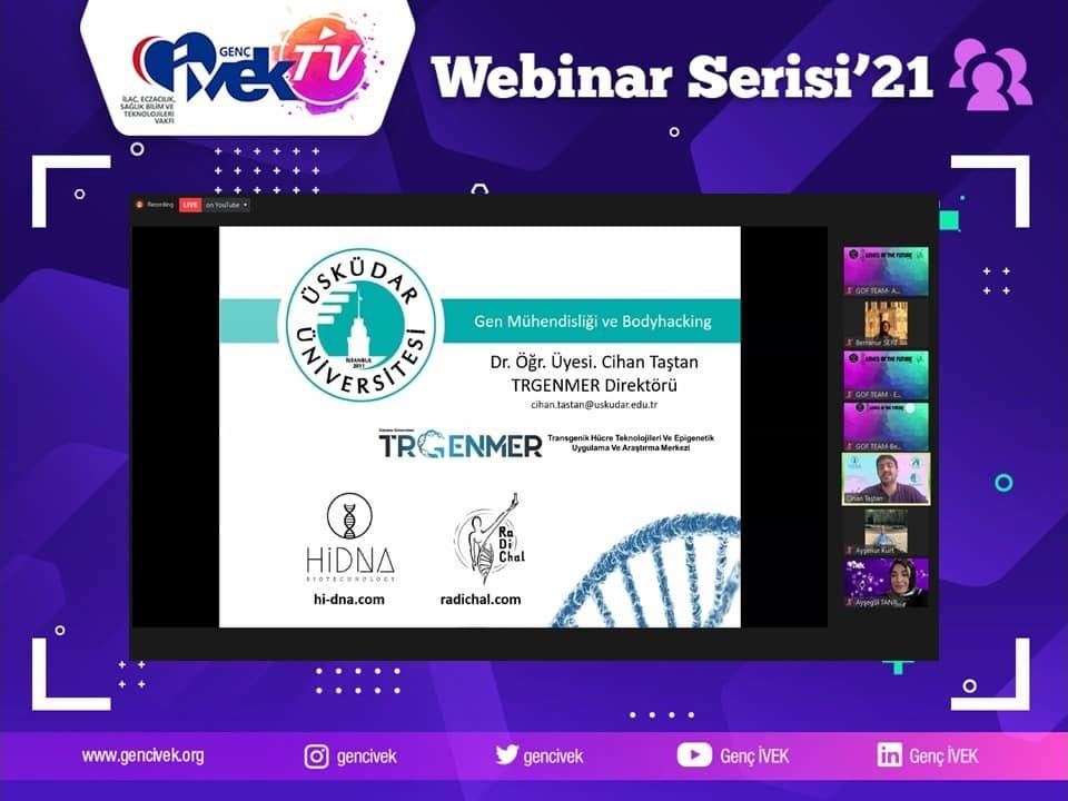 Genç İVEK TV Webinar Serisi : Gen Teknolojileri ve BodyHacking